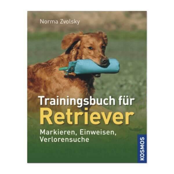 Zvolsky, Norma - Trainingsbuch für Retriever